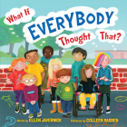 What If Everybody Thought That? (What If Everybody? #3) Cover Image