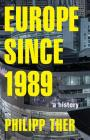 Europe Since 1989: A History Cover Image