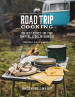 Road Trip Cooking: The Best Recipes for Your Campfire, Stove or Barbecue Cover Image