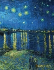 Van Gogh Art Planner 2021: Starry Night Over the Rhone Organizer - Calendar Year January - December 2021 (12 Months) - Large Artistic Monthly Wee Cover Image