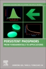 Persistent Phosphors: From Fundamentals to Applications Cover Image