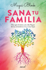 Sana tu familia / Heal your Family Cover Image