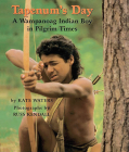 Tapenum's Day: A Wampanoag Indian Boy In Pilgrim Times: A Wampanoag Indian Boy In Pilgrim Times Cover Image