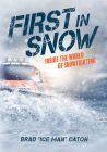 First in Snow: Inside the World of Snowfighting Cover Image
