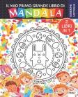 Il mio primo grande libro di Mandala - 2 libri in 1 - Edizione notturna: Libro da colorare di mandala per bambini e principianti - 2 in 1 - Edizione n Cover Image