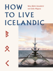 How To Live Icelandic (How to Live...) Cover Image