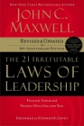 The 21 Irrefutable Laws of Leadership: Follow Them and People Will Follow You Cover Image