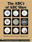 The Abc's of ABC Ware (Schiffer Book for Collectors) Cover Image