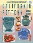Collectors Encyclopedia of California Pottery Cover Image