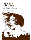 Nana by Émile Zola (ILLUSTRATED) Cover Image
