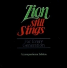 Zion Still Sings for Every Generation Accompaniment Edition Cover Image