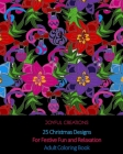25 Christmas Designs For Festive Fun and Relaxation: Adult Coloring Book (US Edition) Cover Image
