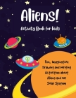 Aliens!: Fun Activity Book for Kids Cover Image