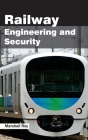Railway Engineering and Security Cover Image