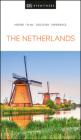DK Eyewitness Netherlands (Travel Guide) Cover Image