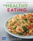 The American Cancer Society New Healthy Eating Cookbook (Healthy for Life) Cover Image