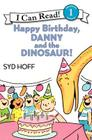 Happy Birthday, Danny and the Dinosaur! Cover Image