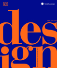Design, Second Edition: The Definitive Visual Guide Cover Image