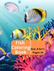 Fish Coloring Book: Kids and Adults Creative Fish Coloring Book. Cover Image