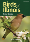 Birds of Illinois Field Guide (Bird Identification Guides) Cover Image