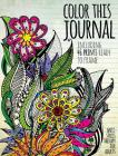 Color This Journal: Anti-Stress Therapy for Adults Cover Image