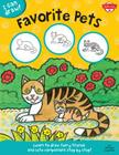 Favorite Pets: Learn to draw furry friends and cute companions step by step! (I Can Draw) Cover Image