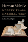 Herman Melville: Modernity and the Material Text (Becoming Modern: New Nineteenth-Century Studies) Cover Image