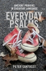 Everyday Psalms: Ancient Prayers in Everyday Language Cover Image