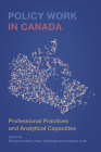 Policy Work in Canada: Professional Practices and Analytical Capacities Cover Image