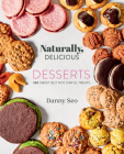 Naturally, Delicious Desserts Cover Image