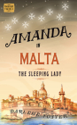 Amanda in Malta: The Sleeping Lady (An Amanda Travels Adventure #8) Cover Image