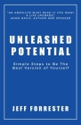 Unleashed Potential: Simple Steps to Be the Best Version of Yourself Cover Image