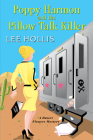 Poppy Harmon and the Pillow Talk Killer (A Desert Flowers Mystery #3) Cover Image