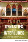 Dynasties and Interludes: Past and Present in Canadian Electoral Politics Cover Image