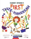 Sammy Spider's First Taste of Hanukkah: A Cookbook Cover Image