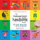 The Kindergartener's Handbook: Bilingual (English / Korean) (영어 / 한국어) ABC's, Vowels, Math, Shapes, Colors, Time, Cover Image