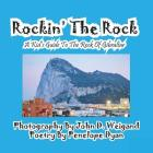 Rockin' the Rock, a Kid's Guide to the Rock of Gibraltar Cover Image