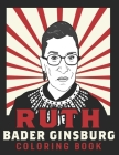 Ruth Bader Ginsburg Coloring Book: American Iconic Women RBG Coloring Book Cover Image