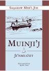 Muinji'j Ji'nmus'sit Cover Image