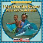 I Live Near the Ocean/Vivo Cerca del Mar (Where I Live/Donde Vivo) Cover Image
