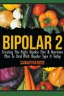 Bipolar 2: Creating The Right Bipolar Diet & Nutritional Plan to Deal with Bipolar Type II Today Cover Image