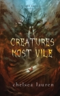 Creatures Most Vile Cover Image