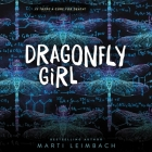 Dragonfly Girl Lib/E Cover Image