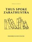 Thus Spoke Zarathustra by Friedrich Nietzsche Cover Image