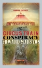 The Circus Train Conspiracy Cover Image