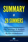Summary of 28 Summers: By Elin Hilderbrand Cover Image