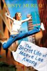 The Secret Life of Maeve Lee Kwong Cover Image