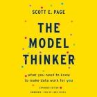The Model Thinker Lib/E: What You Need to Know to Make Data Work for You Cover Image