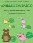 Libro da colorare per bambini di 7+ anni (Animali Da Parto): Questo libro contiene 40 pagine a colori senza stress progettate per ridurre la frustrazi Cover Image