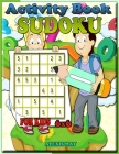 Activity Book Sudoku for Kids 6x6: childrens books logic puzzle puzzle book sudoku kid easy Cover Image